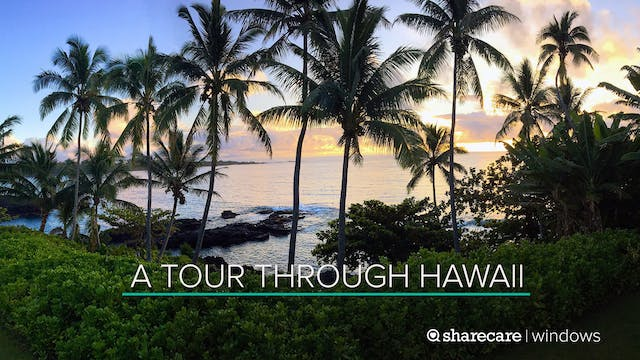 A One-Hour Tour Through Hawaii