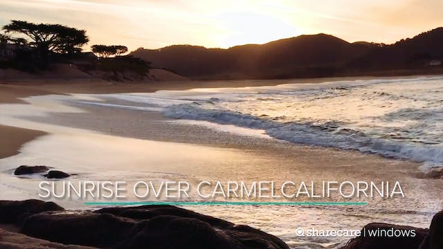 30 Minutes of Sunrise Over Carmel, Ca...