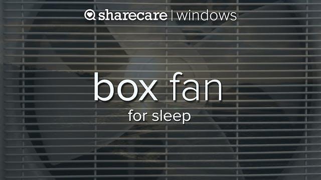 Box Fan for sleep 3 hours
