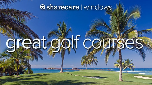 Great Golf Courses, naturally beautiful