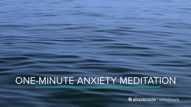 One-Minute Anxiety Meditation