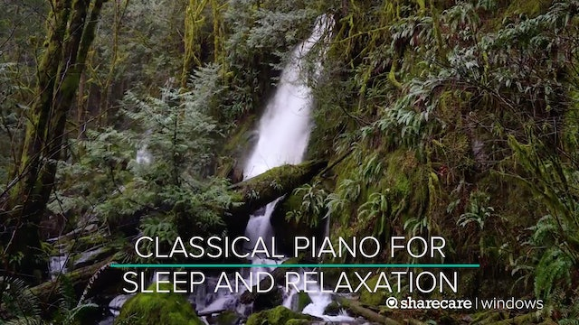 45 Minutes of Classical Piano for Sleep and Relaxation