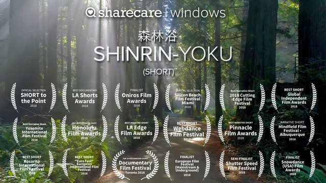 Shinrin-Yoku (Forest Bathing) Short