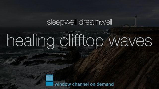 Healing Clifftop Waves