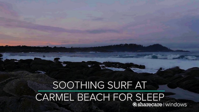 8 Hours of Soothing Surf at Carmel Beach for Sleep (Ultra Low Light)