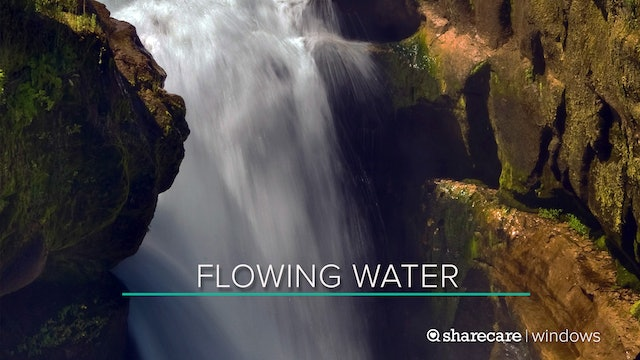 30 Minutes of Flowing Water