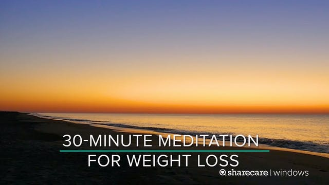 30-Minute Meditation for Weight Loss