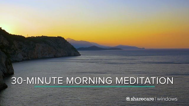 30-Minute Morning Meditation