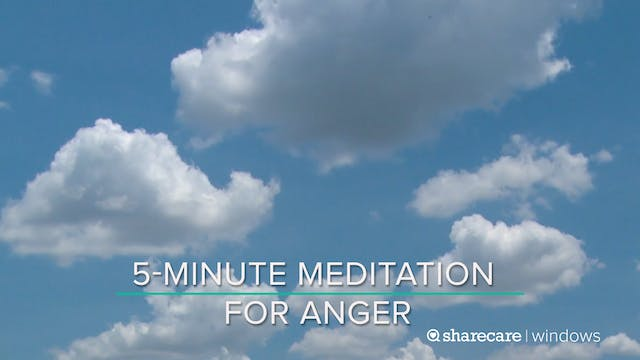 5-Minute Meditation for Anger