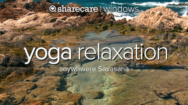 Yoga Relaxation Anywhere Savasana