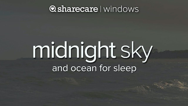 Midnight Sky and Ocean 4Hours