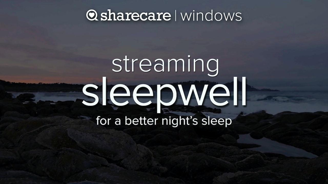 Sleepwell Streaming