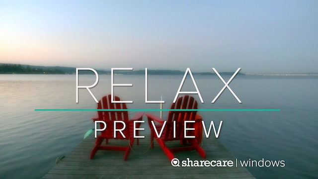"""Relax Preview: """"Serenity"""""""