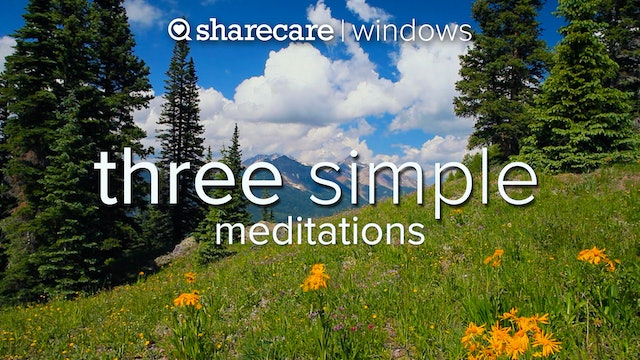 Three simple Meditation Practices