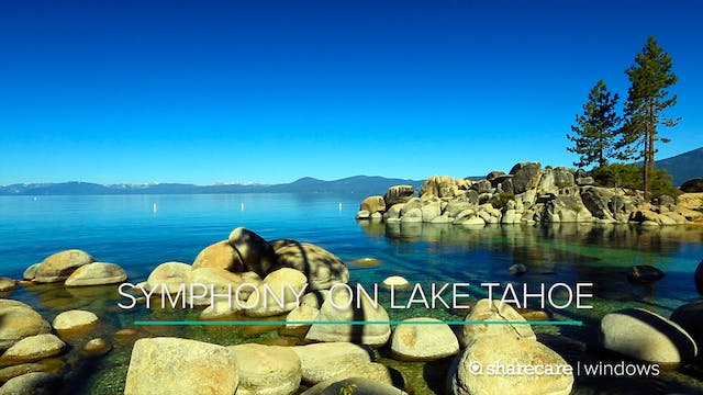30 Minutes of Symphony on Lake Tahoe