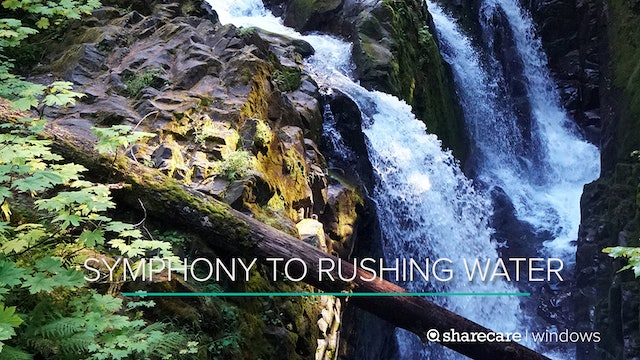 One Hour of Symphony to Rushing Water