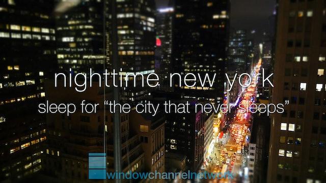 Nighttime NY Sleep for the City the Never Sleeps
