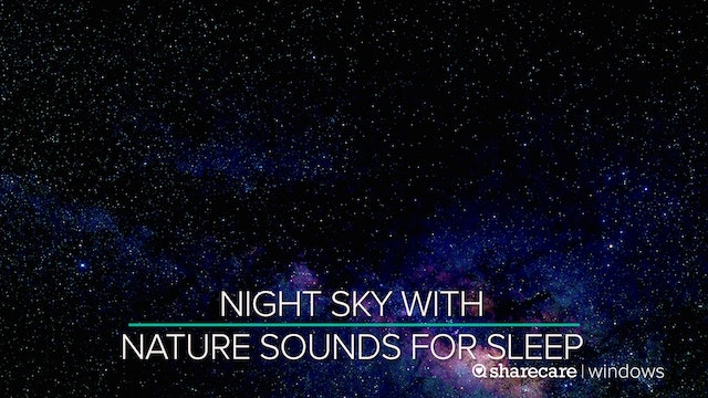 Night Sky With Nature Sounds and 432hz Sountrack for Sleep 9 Hours