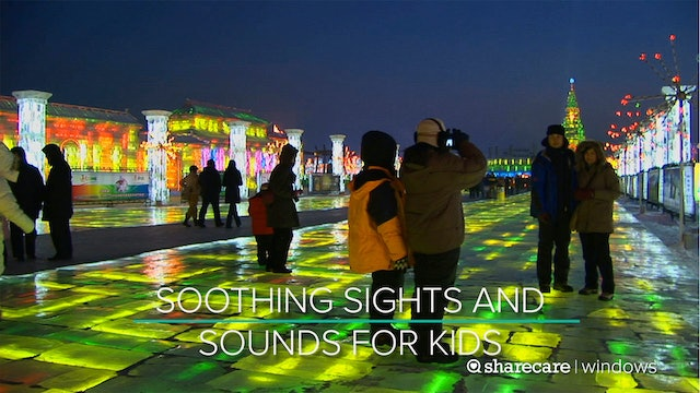 One Hour of Soothing Sights and Sounds for Kids