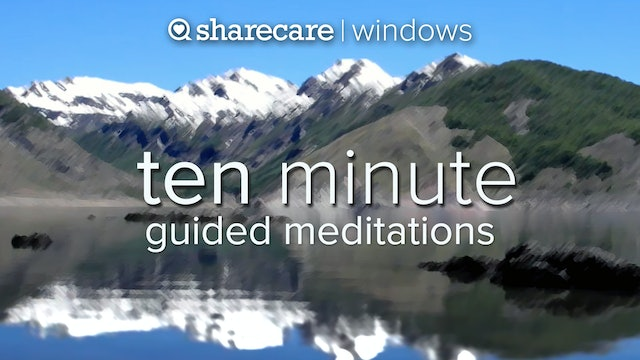 Ten Minute Guided Meditation