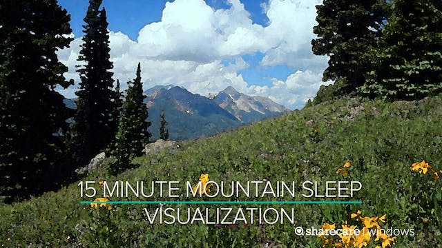 15 Minute Mountain Sleep Visualization