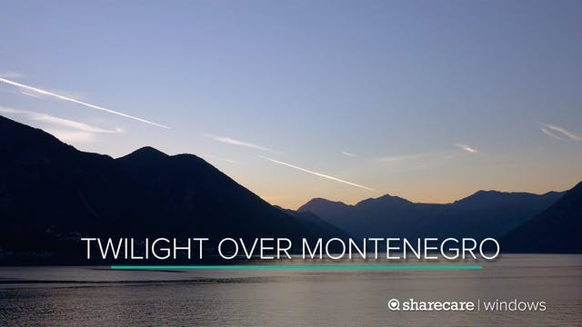 30 Minutes of Twilight Over Montenegro