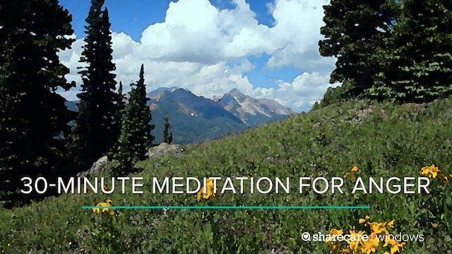 30-Minute Meditation for Anger