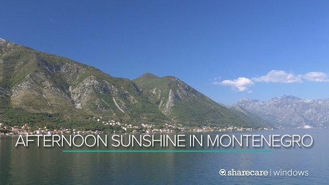 Afternoon Sunshine in Montenegro