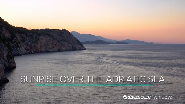 30 Minutes of Sunrise Over the Adriat...