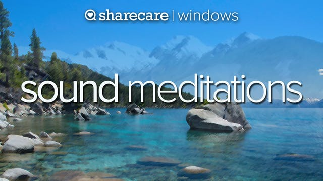 Sound Meditations for mind and body