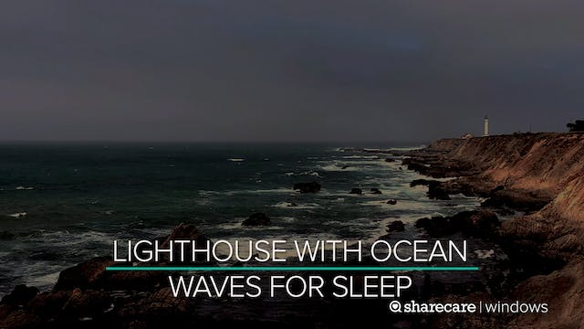 Lighthouse With Ocean Waves For Sleep...