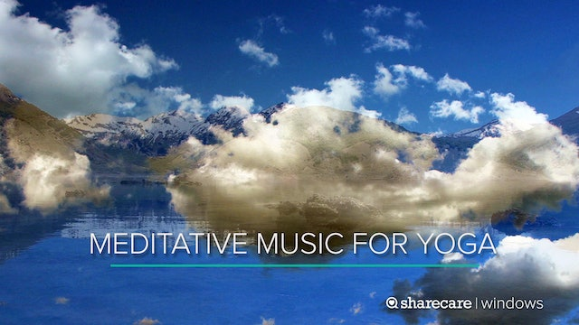 100 Minutes of Meditative Music for Yoga
