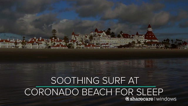 8 Hours of Soothing Surf at Coronado ...