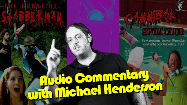 Audio Commentary with Michael Henderson