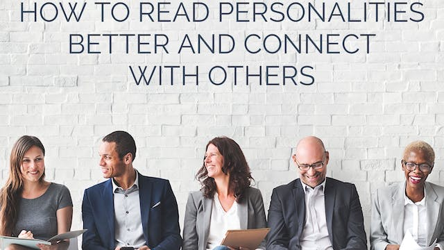 How to Read Personalities Better and ...