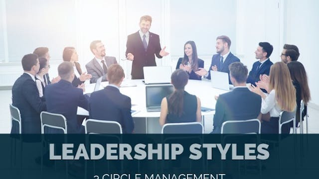 Leadership Styles: 3 Circle Management