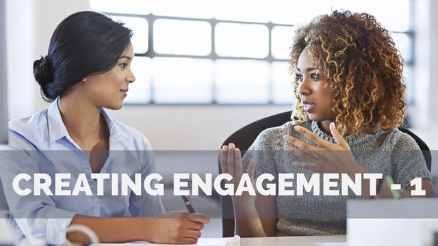 Creating Engagement - Causes for Employee Disengagement - 1