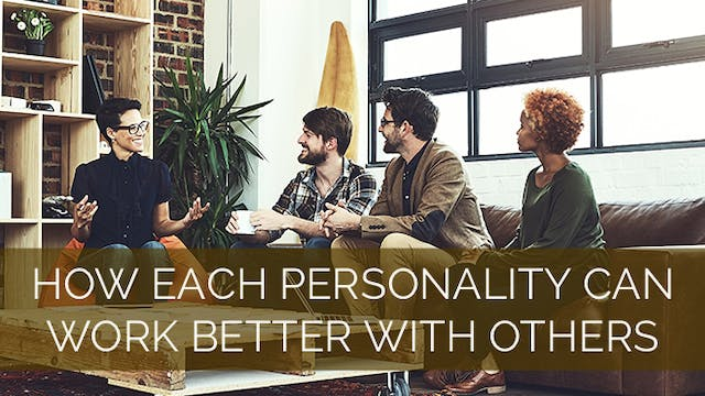 How Each Personality Can Work Better ...