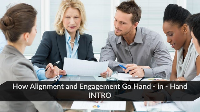 How Alignment & Engagement Go Hand-in-Hand (Intro)