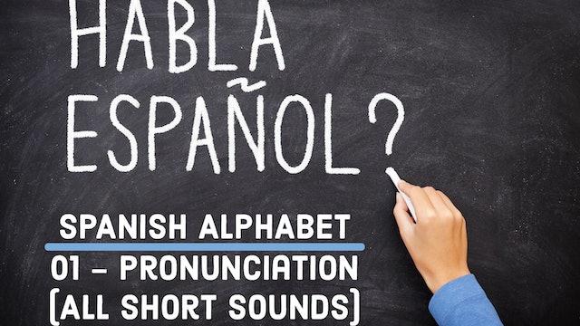 Spanish - Alphabet - 01 - Pronunciation (short)