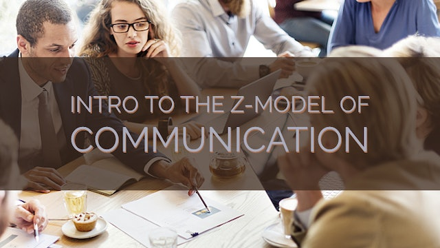 Introduction to the Z-Model of Communication