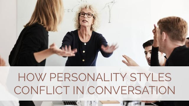 How Personality Styles Conflict in Co...