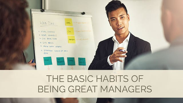 The Basics of Being Great Managers