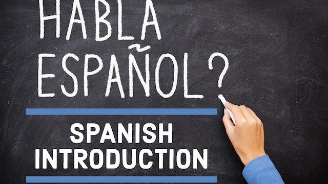 Spanish - Introduction