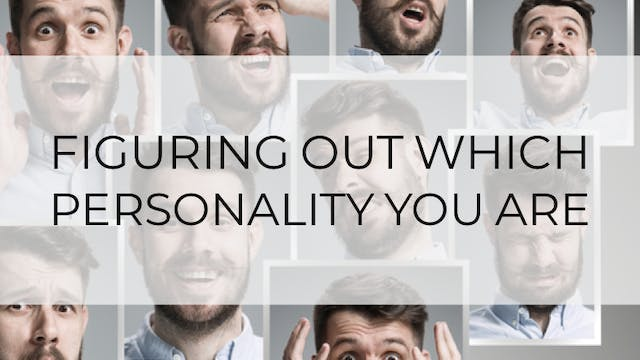 Figuring Out Which Personality You Ar...