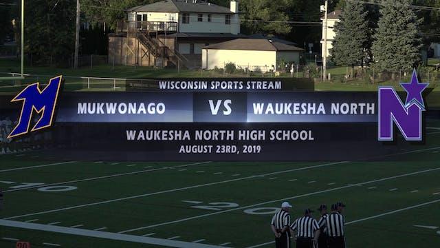 Mukwonago VS Waukesha North