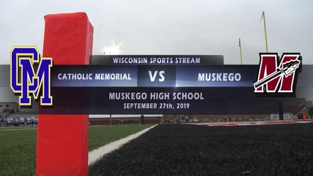 Week 6 - Catholic Memorial vs Muskego