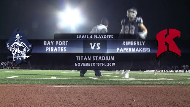 Bay Port vs Kimberly - Level 4 Playoffs