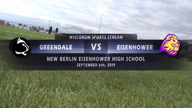 Week 3 - Greendale vs New Berlin Eisenhower High School Football