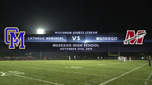 Catholic Memorial vs Muskego High School Football